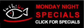 Click for Monday Night Specials Information
